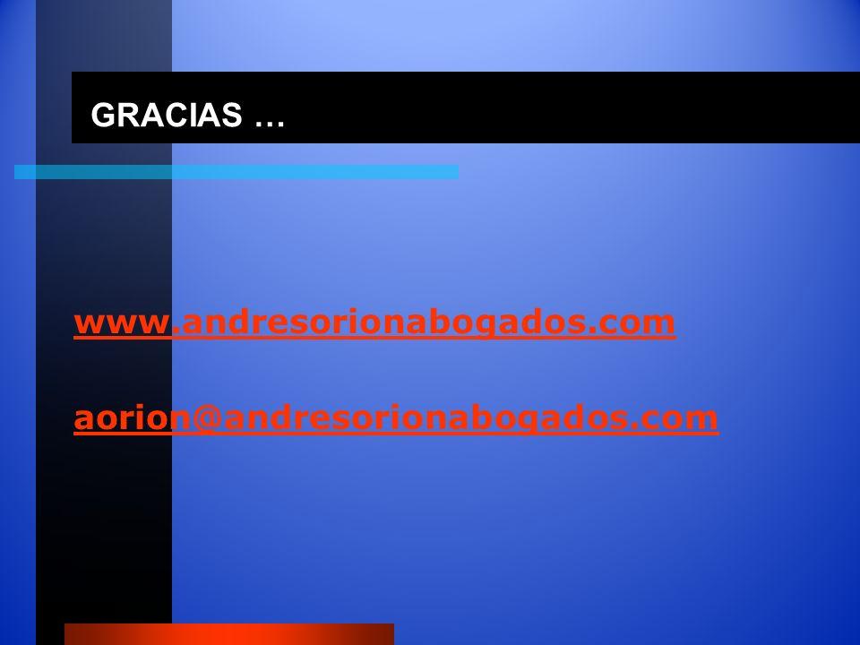 GRACIAS … GRACIAS … www.andresorionabogados.com aorion@andresorionabogados.com