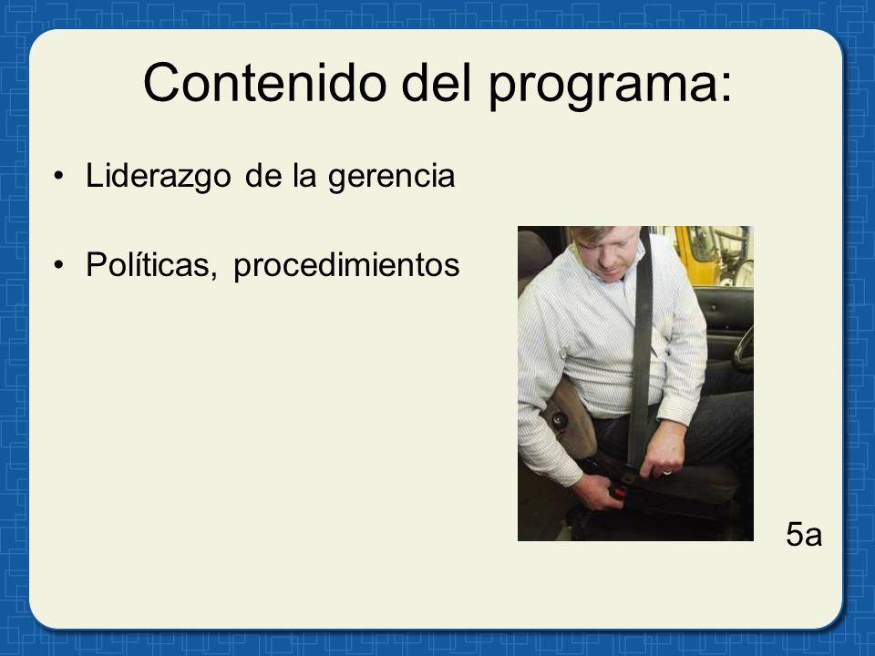 Contenido del programa: Liderazgo de la gerencia Políticas, procedimientos 5a