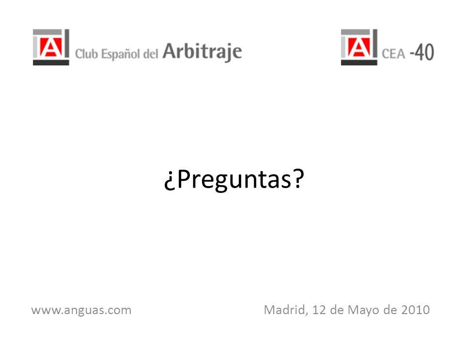 ¿Preguntas? www.anguas.com Madrid, 12 de Mayo de 2010