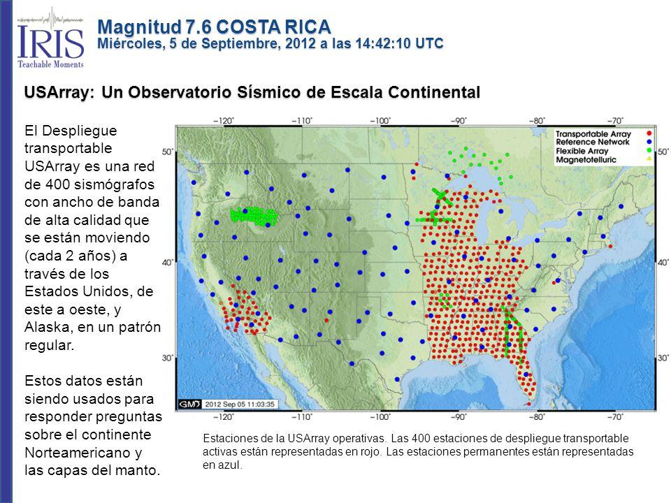 El Despliegue transportable USArray es una red de 400 sismógrafos con ancho de banda de alta calidad que se están moviendo (cada 2 años) a través de l