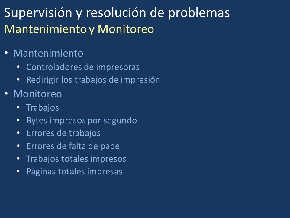 Supervisión y resolución de problemas Mantenimiento y Monitoreo Mantenimiento Controladores de impresoras Redirigir los trabajos de impresión Monitore