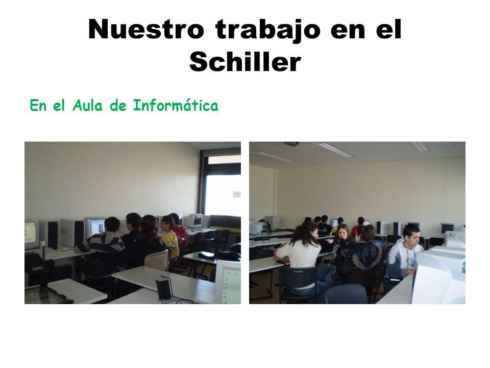 Nuestro trabajo en el Schiller En el Aula de Informática