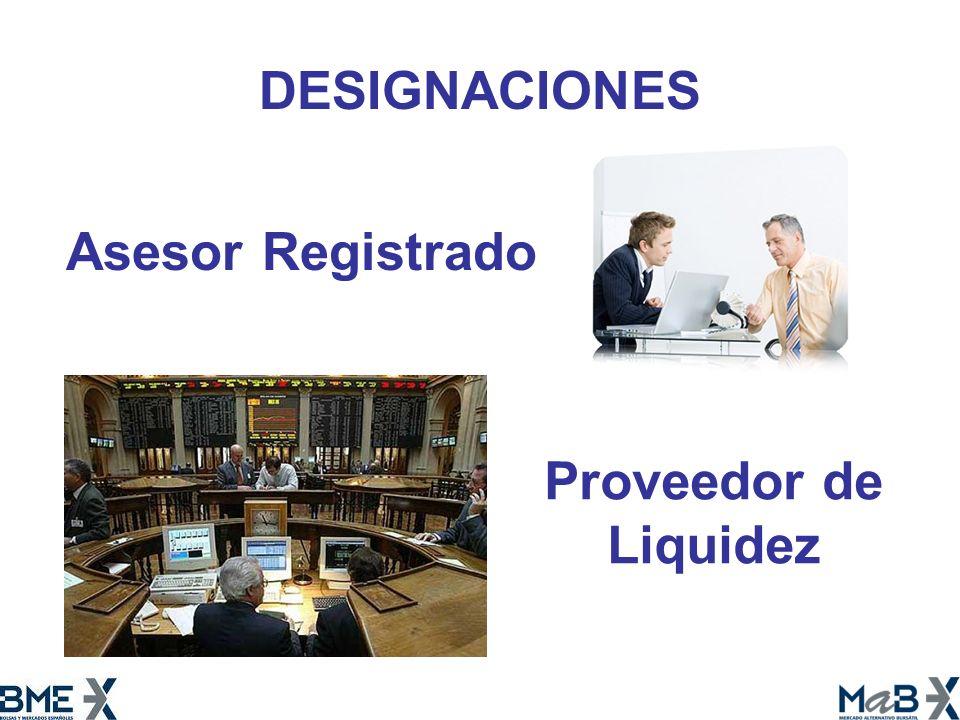 Asesor Registrado Proveedor de Liquidez DESIGNACIONES