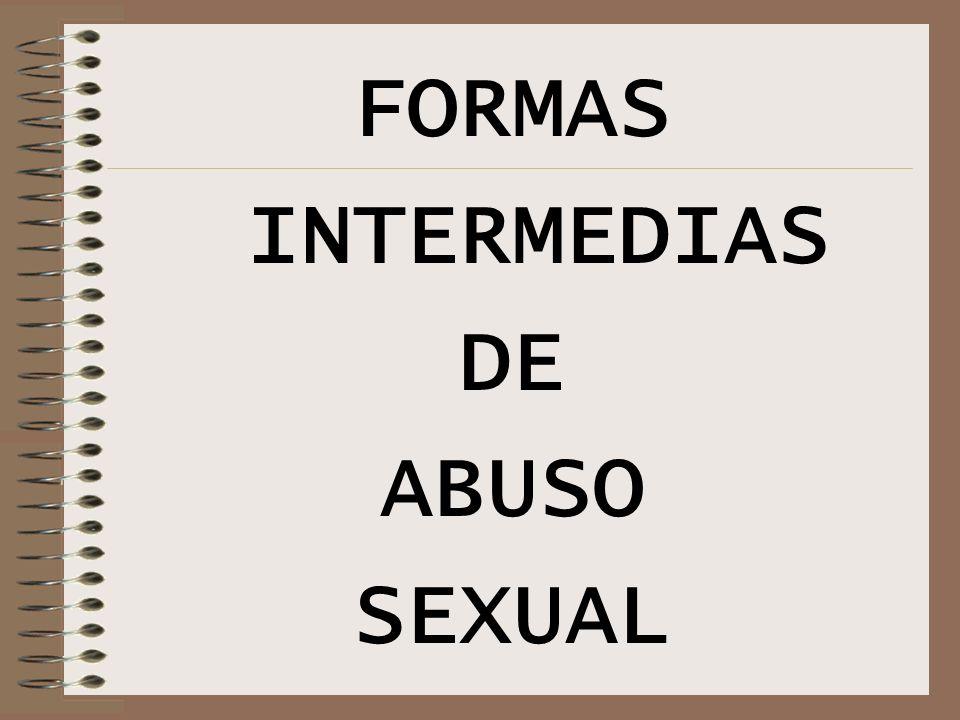 CAP. IV PREVENCIÓN DE ABUSO INFANTIL Cualquier contacto erótico sexual al que es sometido un niño por parte de un adulto. Incluye estímulos que van de