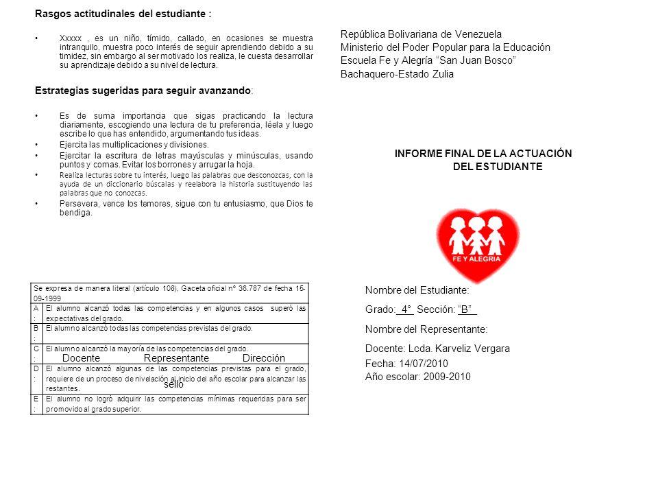 EJESCOMPETENCIAINDICADORESLITERAL ABCDE LECTURA Y ESCRITURA: Manifiesta interés y gusto por la lectura.