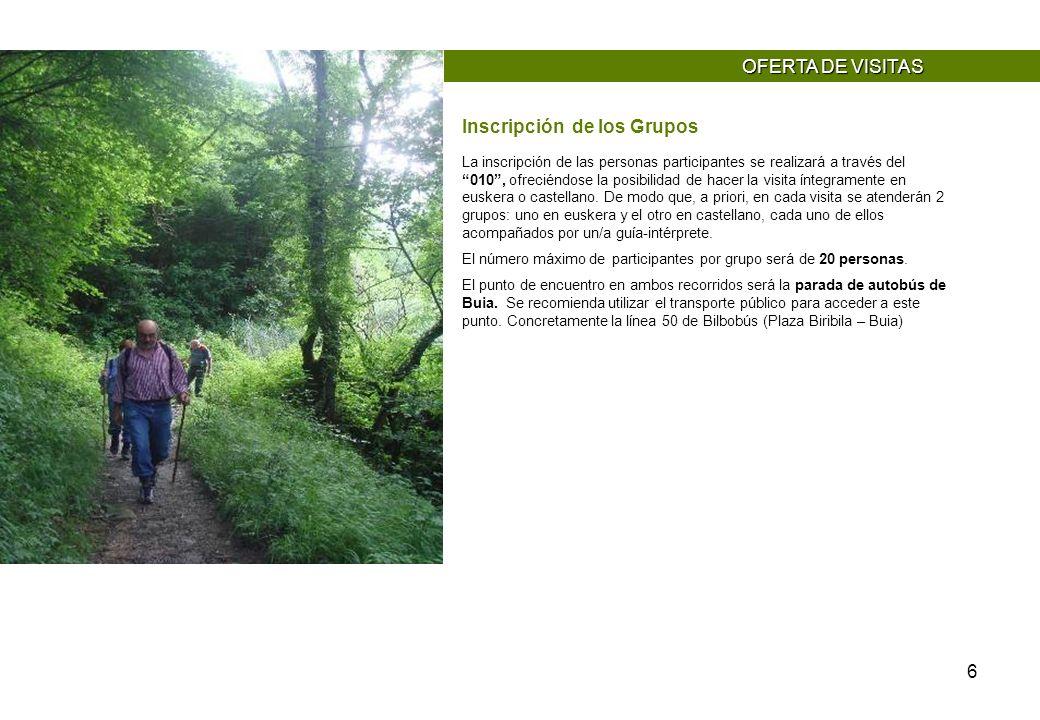 6 La inscripción de las personas participantes se realizará a través del 010, ofreciéndose la posibilidad de hacer la visita íntegramente en euskera o