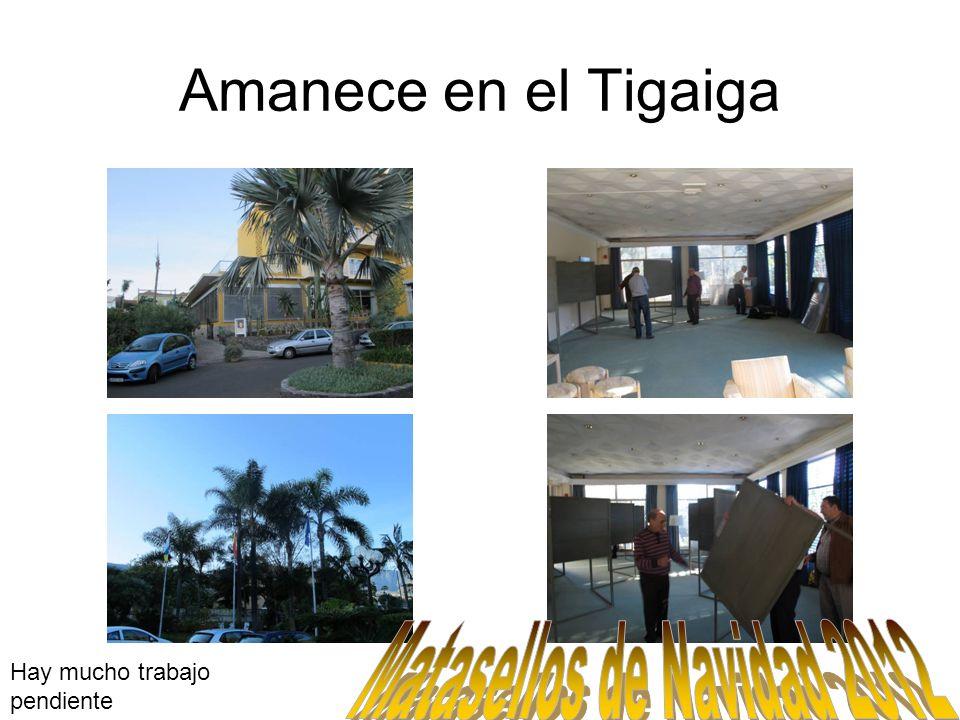Amanece en el Tigaiga Hay mucho trabajo pendiente