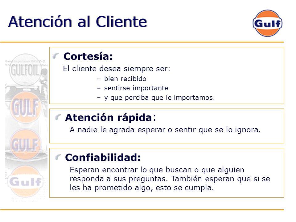 Atención al Cliente Cortesía: El cliente desea siempre ser: –bien recibido –sentirse importante –y que perciba que le importamos. Atención rápida : A
