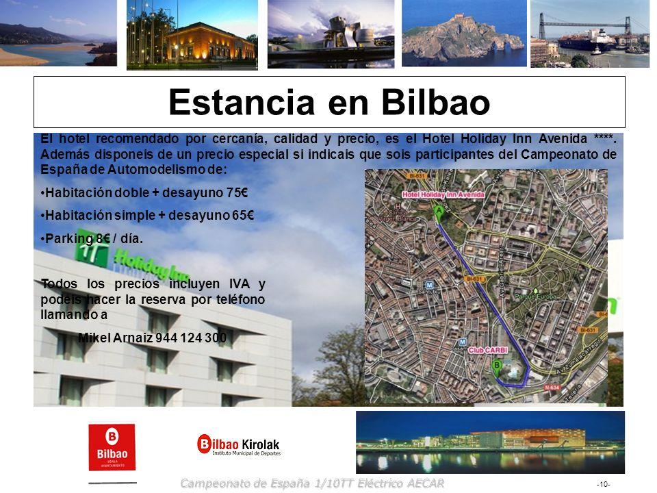 -10- Campeonato de España 1/10TT Eléctrico AECAR Estancia en Bilbao El hotel recomendado por cercanía, calidad y precio, es el Hotel Holiday Inn Aveni