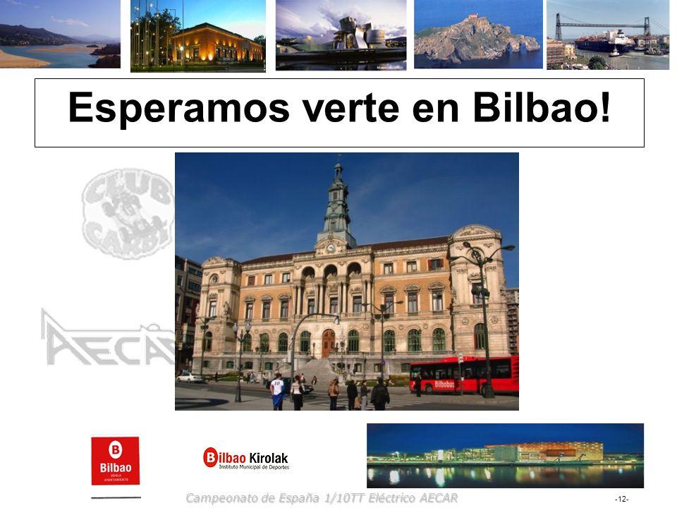 -12- Campeonato de España 1/10TT Eléctrico AECAR Esperamos verte en Bilbao!