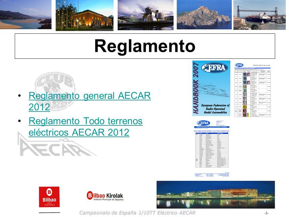 -3--3- Campeonato de España 1/10TT Eléctrico AECAR Reglamento Reglamento general AECAR 2012Reglamento general AECAR 2012 Reglamento Todo terrenos eléc