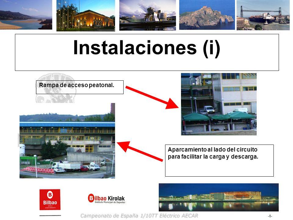 -6--6- Campeonato de España 1/10TT Eléctrico AECAR Instalaciones (i) Rampa de acceso peatonal. Aparcamiento al lado del circuito para facilitar la car