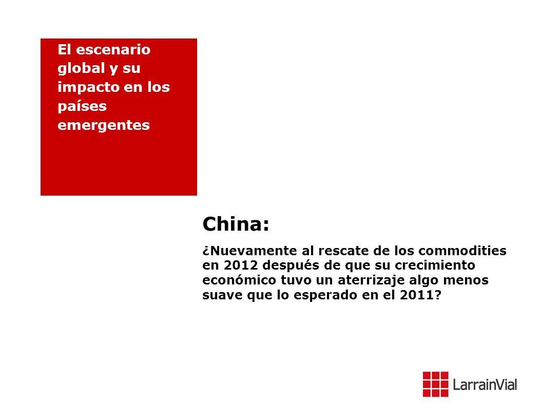 China: ¿Nuevamente al rescate de los commodities en 2012 después de que su crecimiento económico tuvo un aterrizaje algo menos suave que lo esperado e