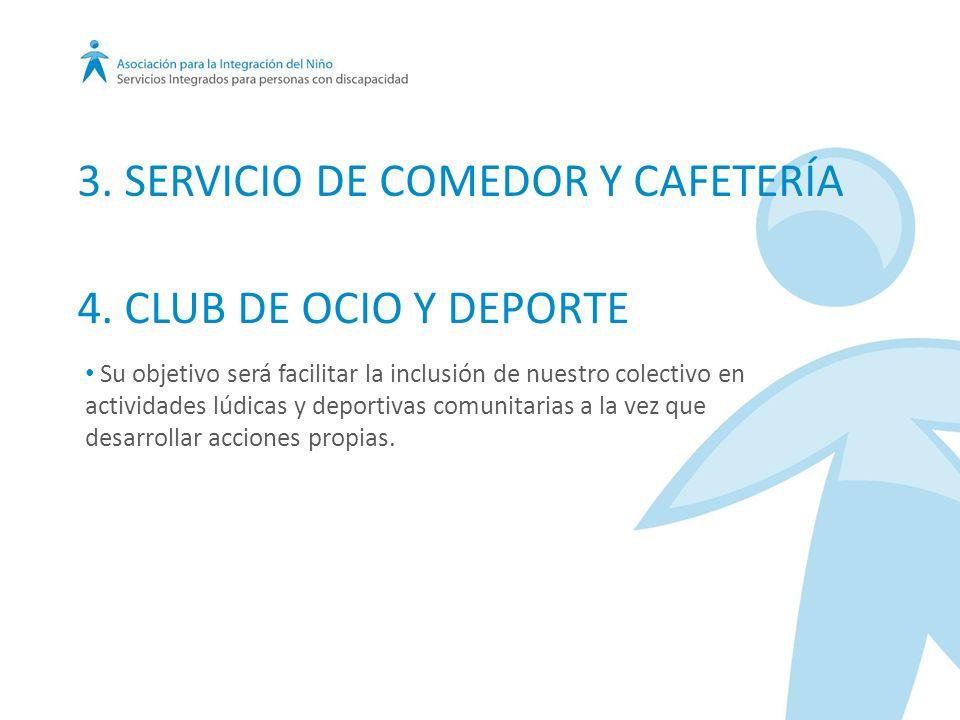 Su objetivo será facilitar la inclusión de nuestro colectivo en actividades lúdicas y deportivas comunitarias a la vez que desarrollar acciones propias.