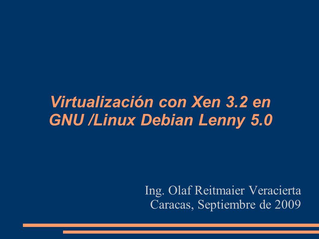 Modificar archivos de dom 0 En el archivo /etc/xen/xen0 agregar la línea: extra= clocksource=jiffies En el /boot/grub/menu.lst colocar en la línea del kernel lo siguiente (Ver sección del manual Xen Boot Options): kernel noreboot Actualizar el gestor de arranque GRUB, con update-grub (o grub-install, ver contenido de /proc/partitions y /boot/grub/device.map) Si hay fallo en el booteo y se desean ver los mensajes de depuración, colocar (y actualizar el grub): kernel noreboot sync_console