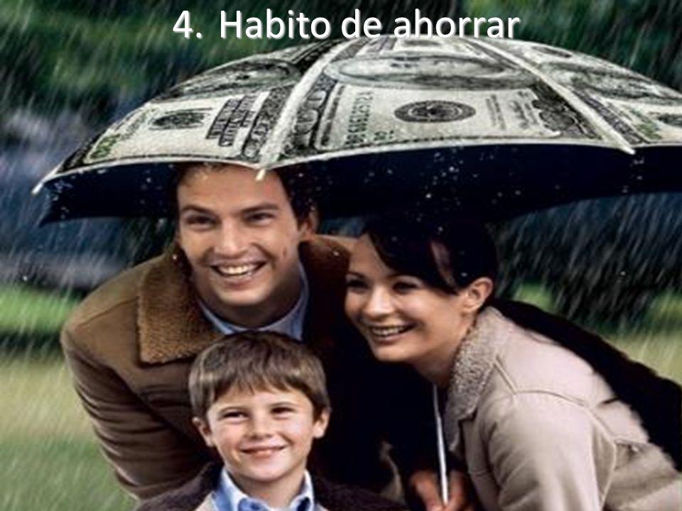 4.Habito de ahorrar