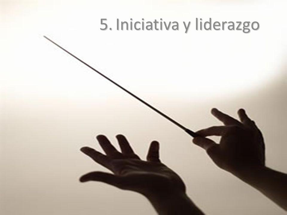 5.Iniciativa y liderazgo