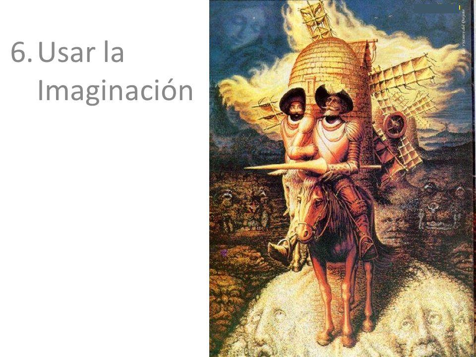 6.Usar la Imaginación