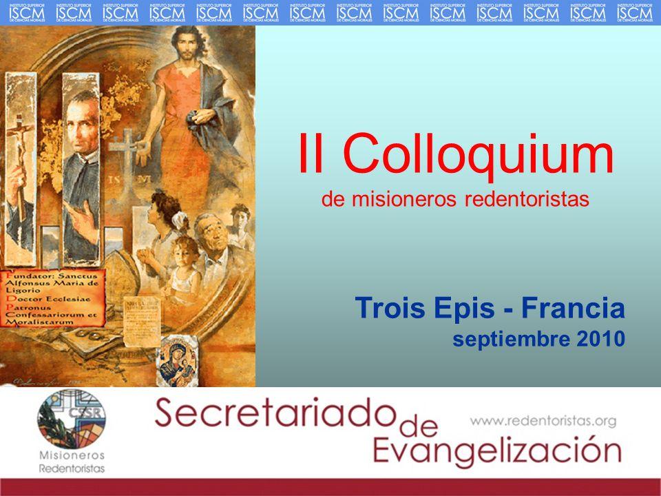 II Colloquium de misioneros redentoristas Trois Epis - Francia septiembre 2010