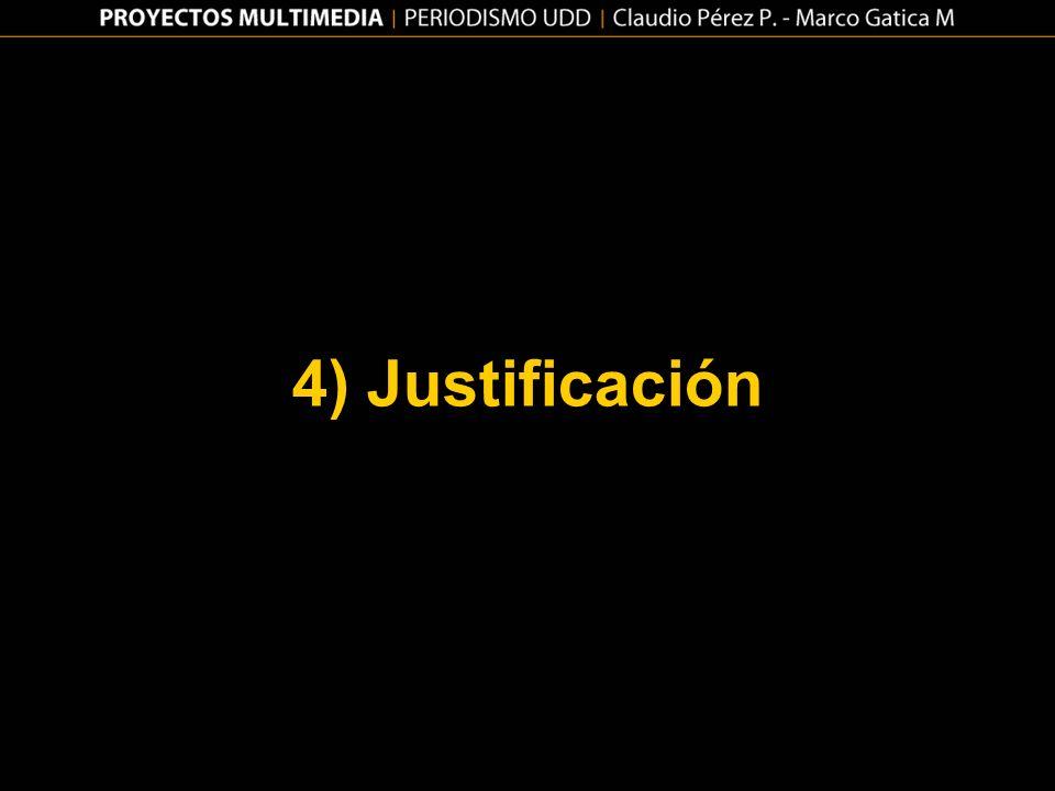 4) Justificación
