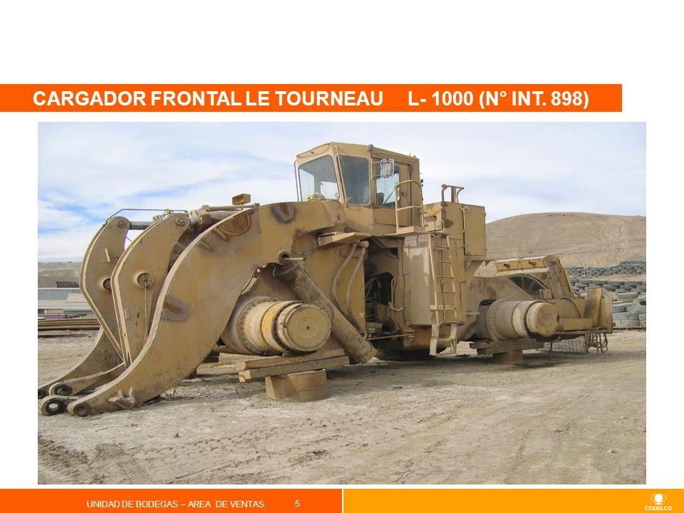 5 UNIDAD DE BODEGAS – AREA DE VENTAS CARGADOR FRONTAL LE TOURNEAU L- 1000 (N° INT. 898)