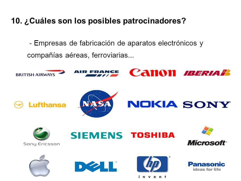 10. ¿Cuáles son los posibles patrocinadores.