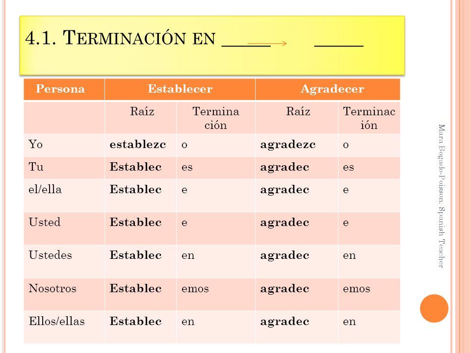 4.1. T ERMINACIÓN EN _____ _____ Mara Bogado-Poisson.