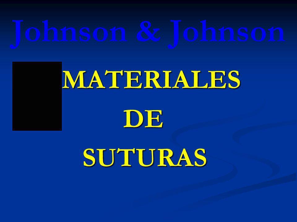 Johnson & Johnson MATERIALES MATERIALES DE DE SUTURAS SUTURAS