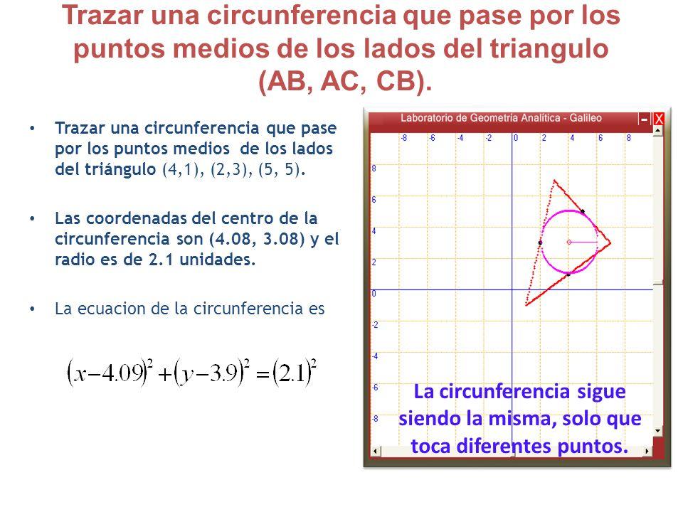 Trazar una circunferencia que pase por los puntos medios de los lados del triangulo (AB, AC, CB). Trazar una circunferencia que pase por los puntos me