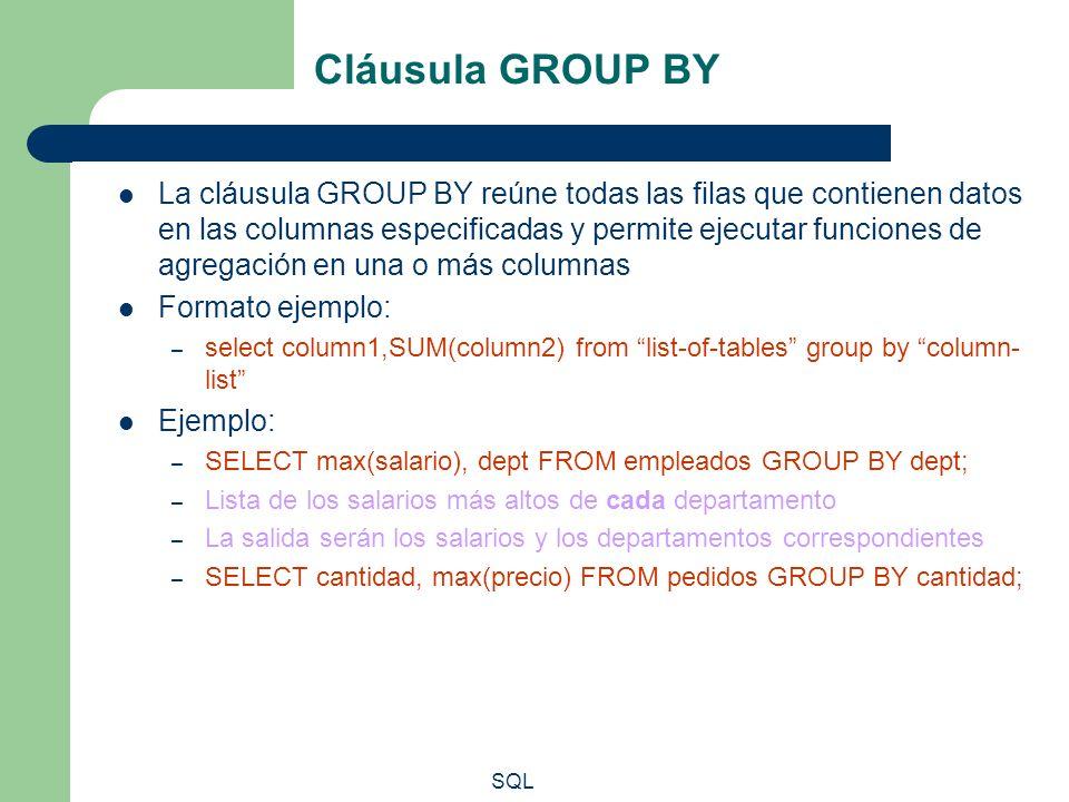 SQL Cláusula GROUP BY La cláusula GROUP BY reúne todas las filas que contienen datos en las columnas especificadas y permite ejecutar funciones de agr