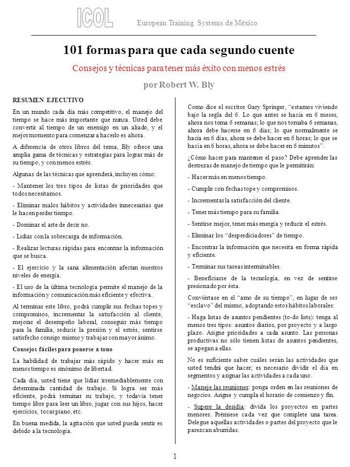 European Training Systems de México 2 - Elimine los malos hábitos: identifique aquellas actividades que desperdician tiempo.