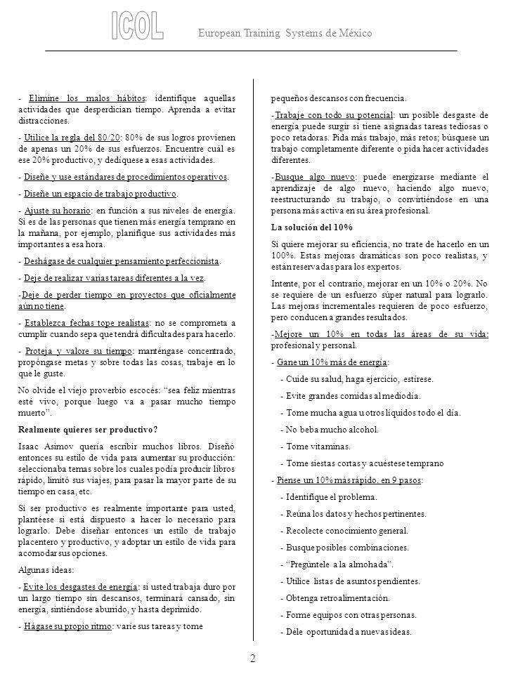 European Training Systems de México 2 - Elimine los malos hábitos: identifique aquellas actividades que desperdician tiempo. Aprenda a evitar distracc