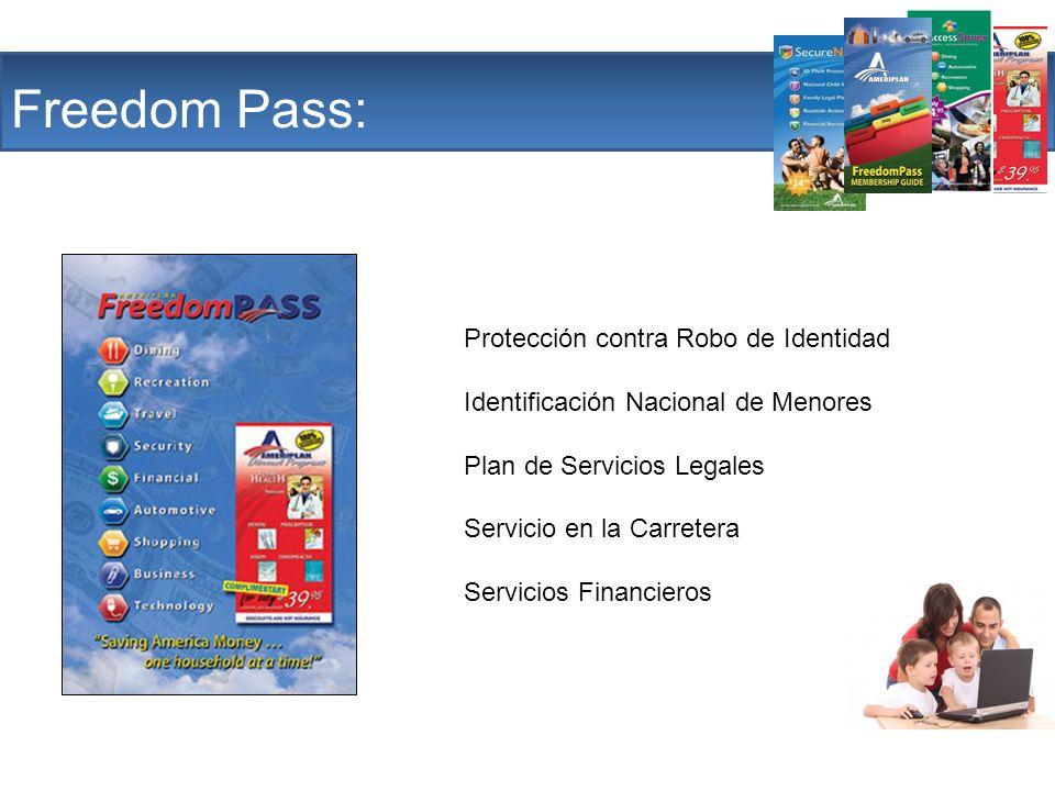 The Company Freedom Pass: Protección contra Robo de Identidad Identificación Nacional de Menores Plan de Servicios Legales Servicio en la Carretera Se