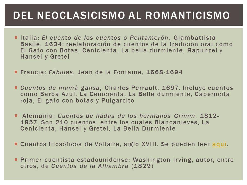 Italia: El cuento de los cuentos o Pentamerón, Giambattista Basile, 1634: reelaboración de cuentos de la tradición oral como El Gato con Botas, Cenici
