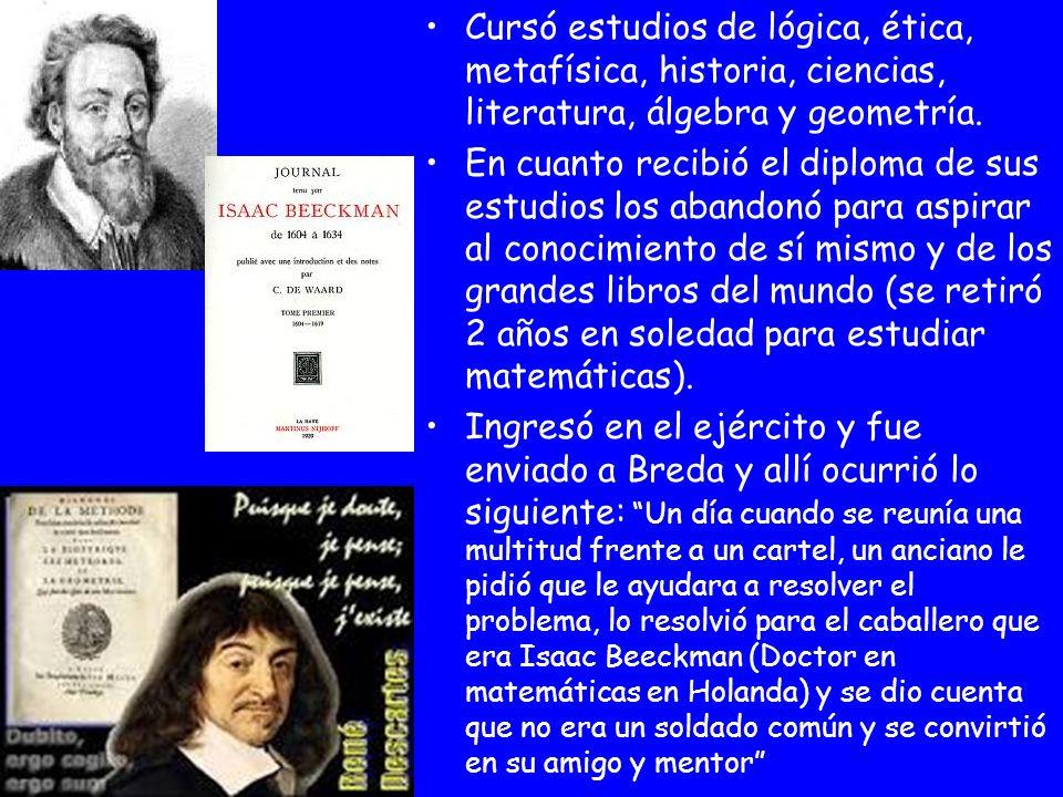 Cursó estudios de lógica, ética, metafísica, historia, ciencias, literatura, álgebra y geometría. En cuanto recibió el diploma de sus estudios los aba