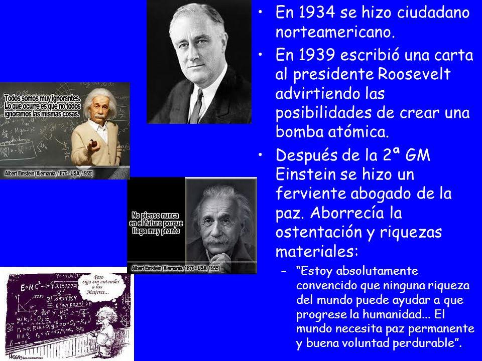 En 1934 se hizo ciudadano norteamericano. En 1939 escribió una carta al presidente Roosevelt advirtiendo las posibilidades de crear una bomba atómica.