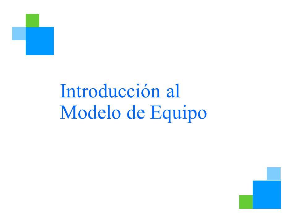 Introducción al Modelo de Equipo