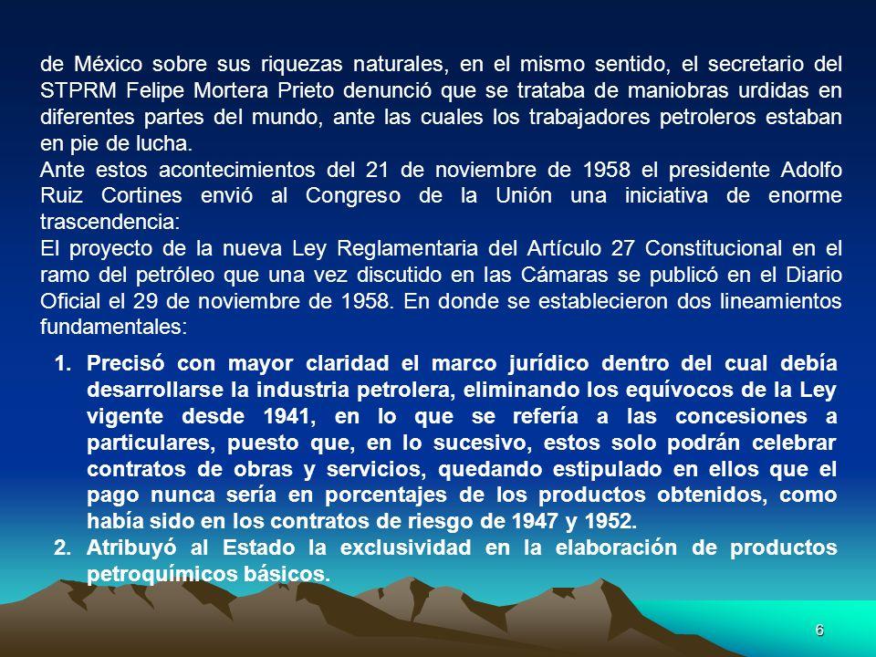6 de México sobre sus riquezas naturales, en el mismo sentido, el secretario del STPRM Felipe Mortera Prieto denunció que se trataba de maniobras urdi