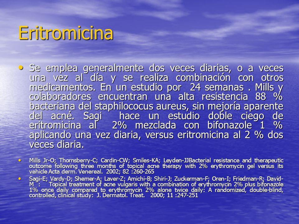 Eritromicina Se emplea generalmente dos veces diarias, o a veces una vez al día y se realiza combinación con otros medicamentos. En un estudio por 24