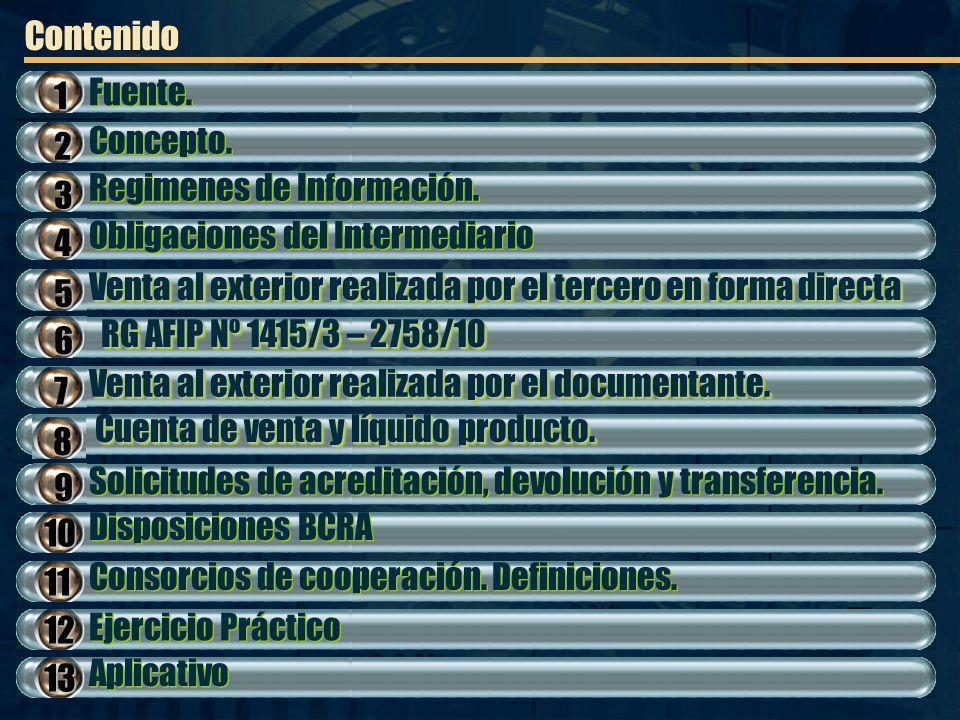 Contenido Regimenes de Información. Obligaciones del Intermediario Venta al exterior realizada por el tercero en forma directa RG AFIP Nº 1415/3 – 275