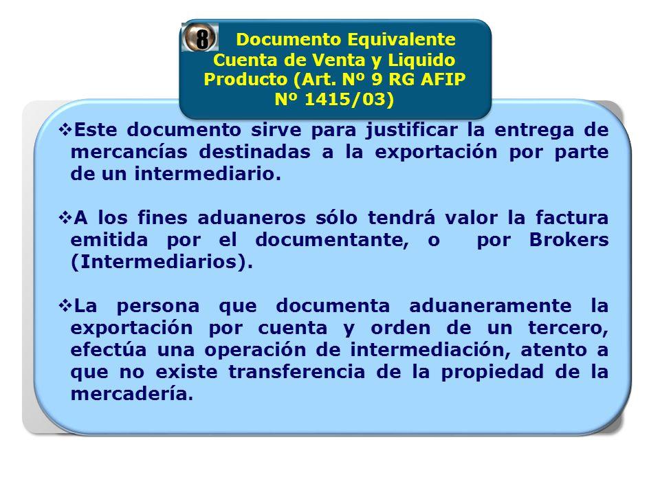 Este documento sirve para justificar la entrega de mercancías destinadas a la exportación por parte de un intermediario. A los fines aduaneros sólo te