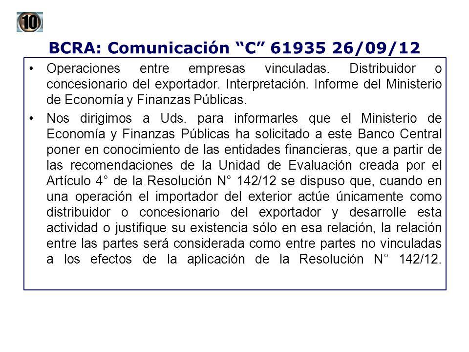 BCRA: Comunicación C 61935 26/09/12 Operaciones entre empresas vinculadas. Distribuidor o concesionario del exportador. Interpretación. Informe del Mi