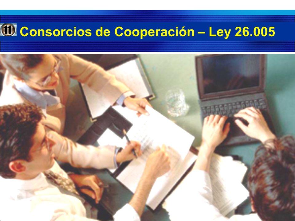 Consorcios de Cooperación – Ley 26.00511