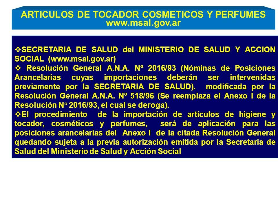 SECRETARIA DE SALUD del MINISTERIO DE SALUD Y ACCION SOCIAL (www.msal.gov.ar) Resolución General A.N.A. Nº 2016/93 (Nóminas de Posiciones Arancelarias