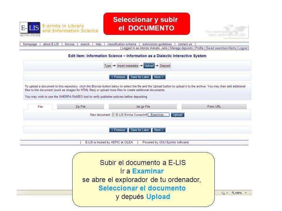 Subir el documento a E-LIS Ir a Examinar se abre el explorador de tu ordenador, Seleccionar el documento y depués Upload Seleccionar y subir el DOCUMENTO