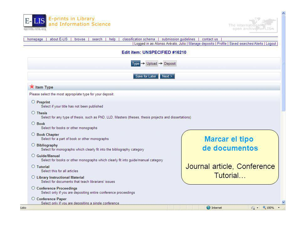 Marcar el tipo de documentos Journal article, Conference Tutorial…