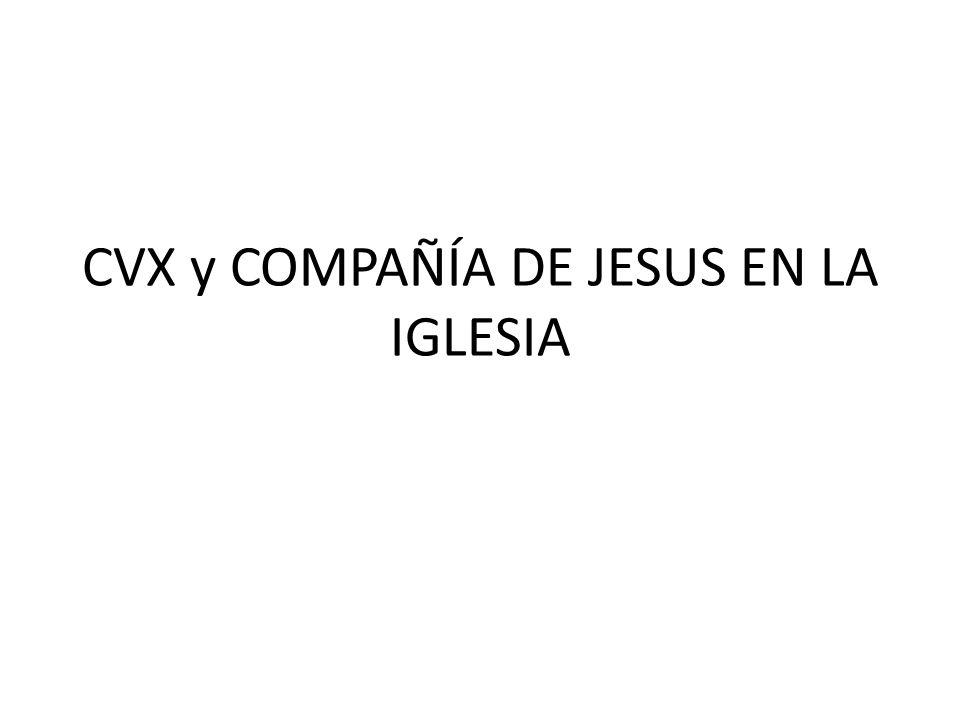 Esquema General CVX en su relación con Documentos LA COMPAÑÍA DE JESUS LA IGLESIA ANEXOSANEXOS Manual del Asistente Eclesiastico CVX Recomenda- ciones de Nairobi