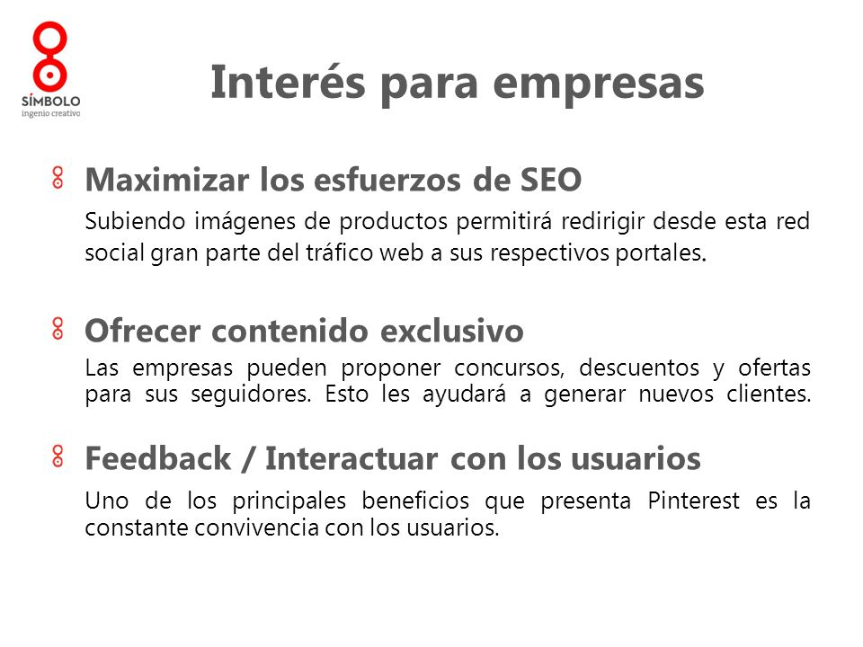 Maximizar los esfuerzos de SEO Subiendo imágenes de productos permitirá redirigir desde esta red social gran parte del tráfico web a sus respectivos p