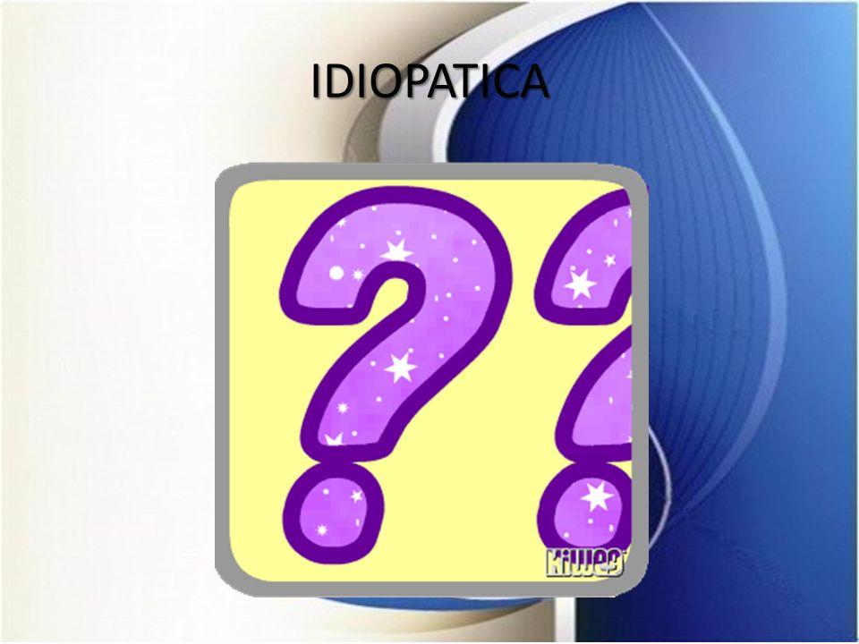 IDIOPATICA