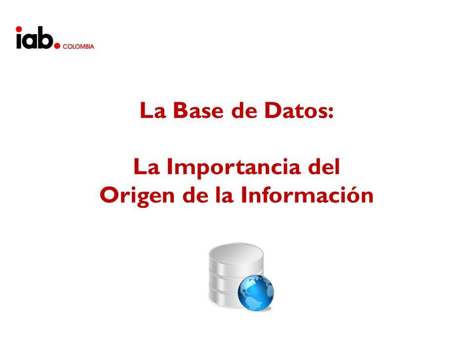 La Base de Datos: La Importancia del Origen de la Información